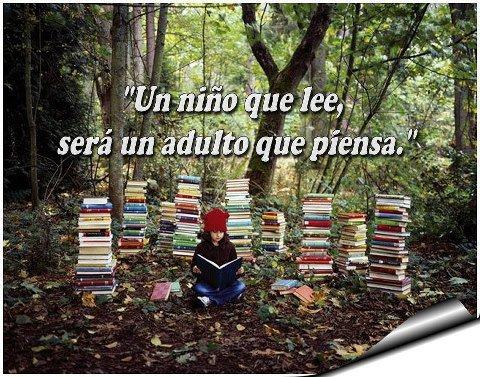 un nino que lee sera un adulto que piensa