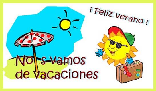 Feliz verano nos vamos de vacaciones