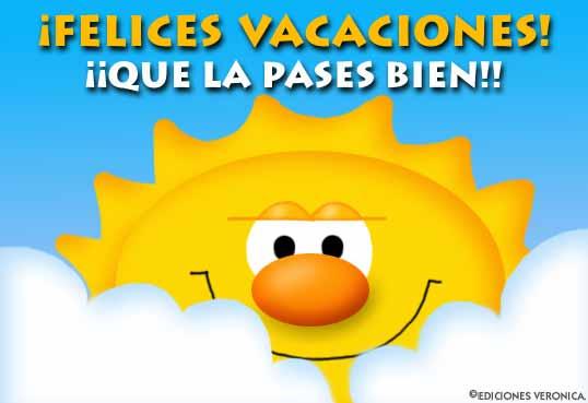 felices vacaciones que la pases bien