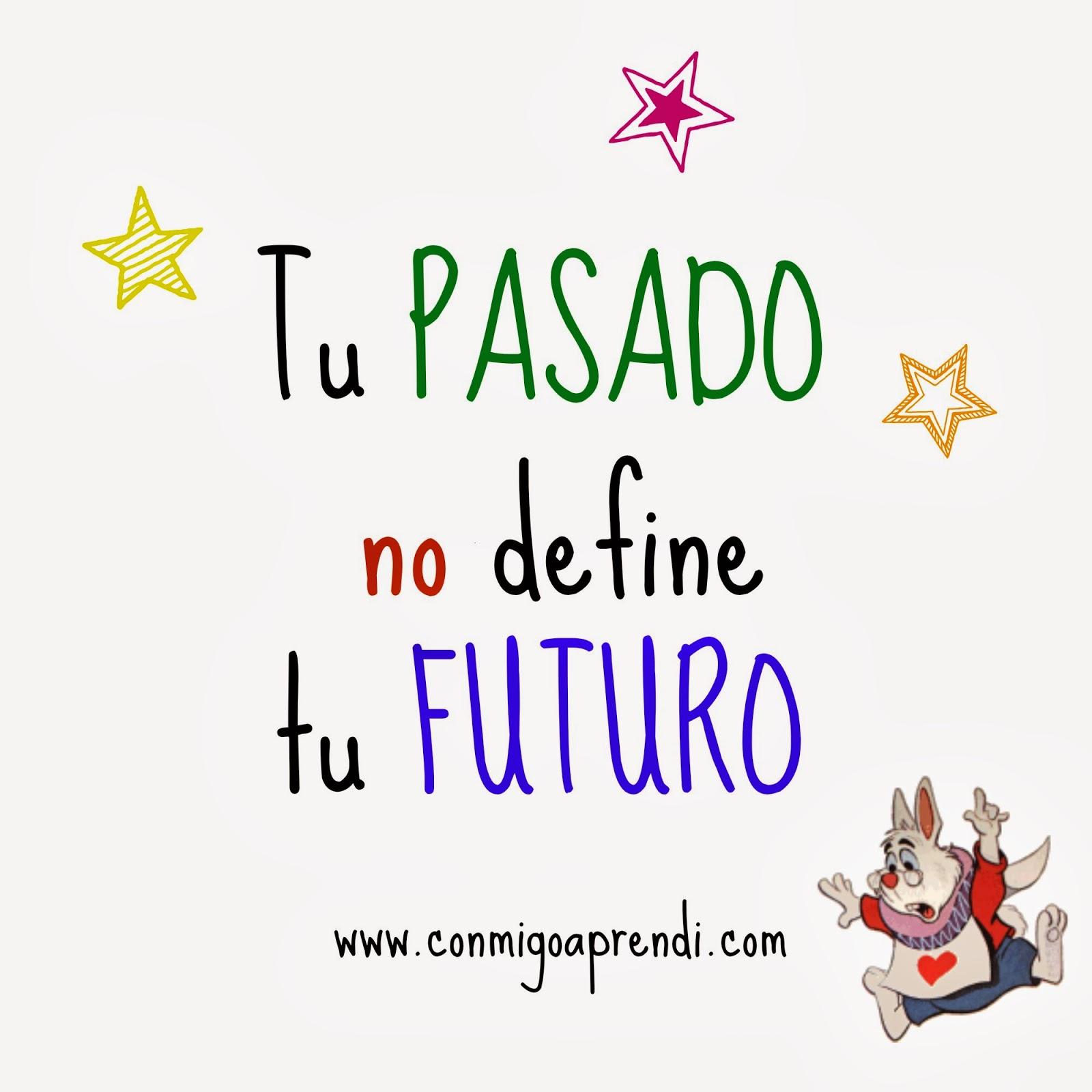 Tu pasado no define tu futuro