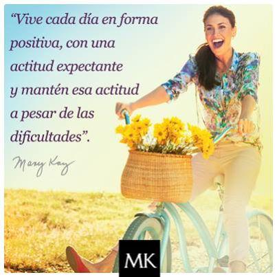 Vive cada día en forma positiva con una actitud expectante y mantén esa actitud a pesar de las dificultades