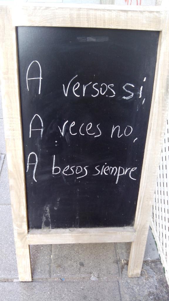 A versos sí a veces no a besos siempre