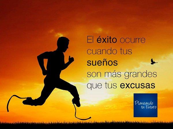 el exito ocurre cuando tus sueños son mas grandes que tus excusas